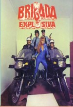 Brigada Explosiva (1986) afişi