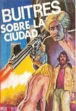 Buitres Sobre La Ciudad (1980) afişi