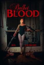 Ballet of Blood (2015) afişi