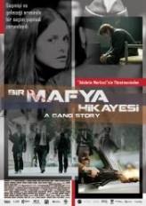 Bir Mafya Hikayesi (2011) afişi