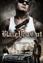 Blaze You Out (2013) afişi