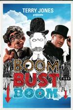 Boom Bust Boom (2016) afişi