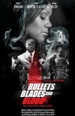 Bullets Blades and Blood (2016) afişi