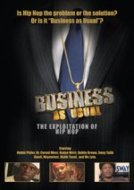 Business As Usual: The Exploitation Of Hip Hop (2012) afişi