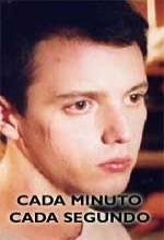Cada Minuto, Cada Segundo (2004) afişi