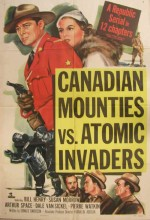 Canadian Mounties Vs. Atomic Invaders (1953) afişi