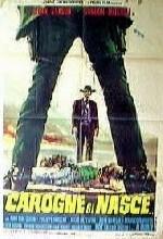 Carogne Si Nasce (1968) afişi