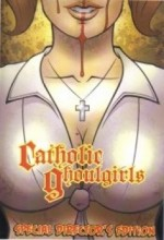 Catholic Ghoulgirls (2005) afişi