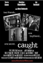 Caught (ıv) (2006) afişi
