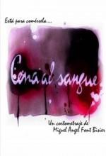 Cena Al Sangue (2009) afişi