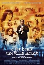 C'est Beau Une Ville La Nuit (2006) afişi