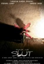 Chase The Slut (2010) afişi