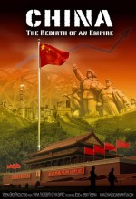 China: The Rebirth Of An Empire  afişi