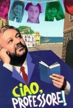 Ciao, Professore! (1992) afişi