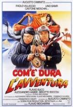 Com'è Dura L'avventura (1987) afişi