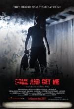 Come And Get Me (ı) (2011) afişi