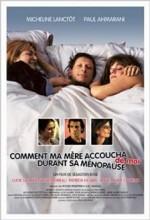 Comment Ma Mère Accoucha De Moi Durant Sa Ménopause (2003) afişi