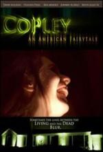 Copley: An American Fairytale (2008) afişi