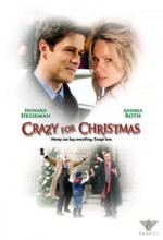 Crazy For Christmas (2005) afişi