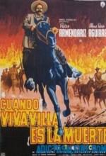 Cuando ¡viva Villa..! Es La Muerte (1960) afişi
