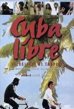 Cuba Libre - Velocipedi Ai Tropici (1997) afişi