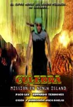Culebra: Missión En Ninja ısland (2005) afişi