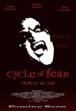 Cycle Of Fear: There ıs No End (2008) afişi