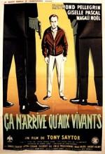 Ça N'arrive Qu'aux Vivants (1959) afişi