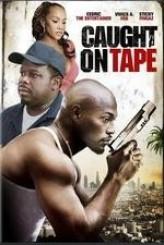 Caught On Tape (2013) afişi