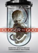 Closer to God (2014) afişi