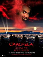 Crackula Goes to Hollywood