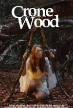Crone Wood (2016) afişi