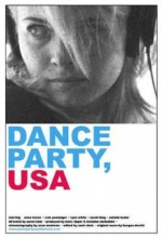 Dance Party, Usa (2006) afişi