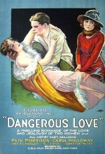 Dangerous Love (1920) afişi