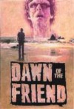 Dawn Of The Friend (2004) afişi