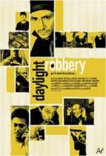 Daylight Robbery (2008) afişi