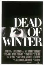 Dead Of Winter (1987) afişi