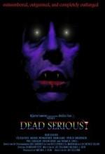 Dead Serious (2005) afişi