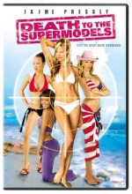 Death To The Supermodels (2005) afişi