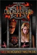Decadent Evil ıı