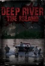 Deep River: The ısland (2009) afişi