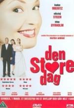 Den Store Dag (2005) afişi