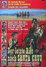 Der Letzte Ritt Nach Santa Cruz(ı) (1964) afişi