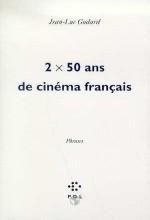 Deux Fois Cinquante Ans De Cinéma Français (1995) afişi