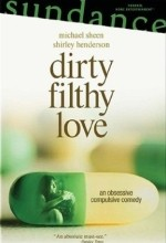 Dirty Filthy Love (2004) afişi