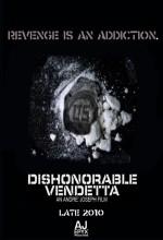 Dishonorable Vendetta (2011) afişi