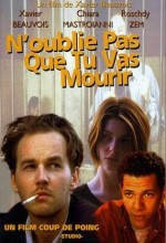 N'oublie Pas Que Tu Vas Mourir (1995) afişi