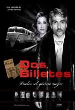 Dos Billetes (2009) afişi