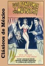 Dos Fantasmas Y Una Muchacha (1959) afişi