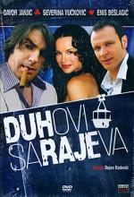 Duhovi Sarajeva (2007) afişi